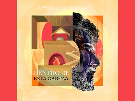 """Álvaro Ruiz estrena """"Dentro de esta Cabeza"""" junto al reconocido cantautor Javier Ruibal"""