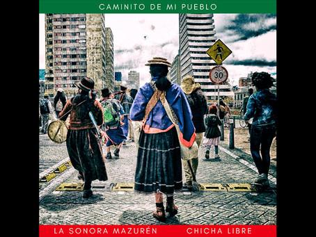 La sonora Mazurén se une a Chicha Libre para honrar a líder indígena Cristina Bautista