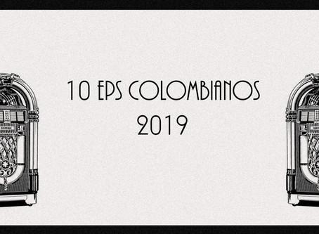 10 EP colombianos de 2019