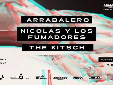 Aforo Total presenta Arrabalero, Nicolás y los fumadores y The Kitsch en Armando