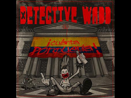 """Detective Wadd lanza su nuevo disco """"¡Cuánta porquería!"""", punk visceral y estruendoso"""