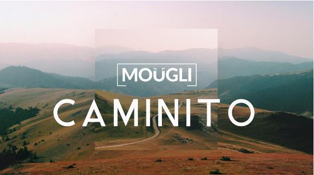 Caminito de Moügli