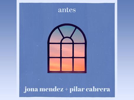 """Desde Costa Rica, Jona Méndez estrena """"Antes"""" en colaboración con Pilar Cabrera"""