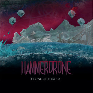 Hammerdrone - Clone of Europa