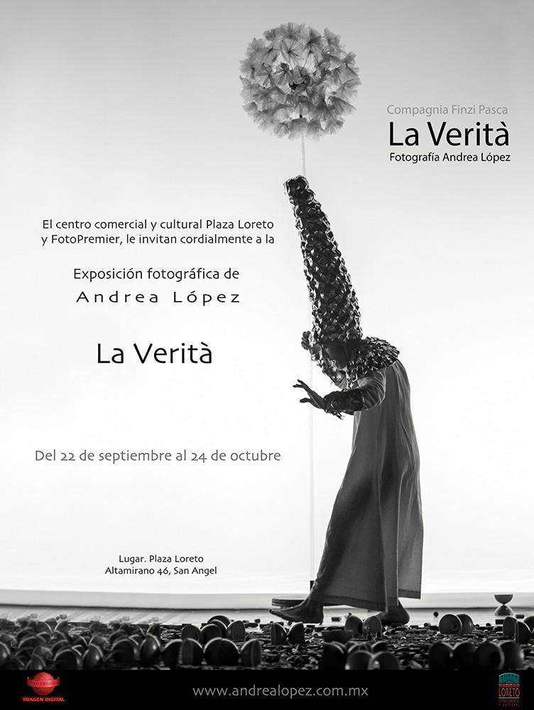 No se pierdan la exposición fotográfica LA VERITÁ, de la talentosa fotógrafa mexicana Andrea López, del 22 de Septiembre al 24 de Octubre en Plaza Loreto.