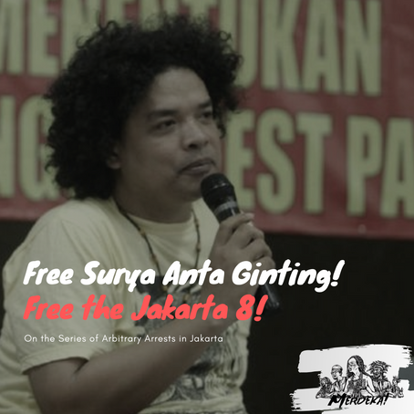 On the Arrest of FRI-WP's Surya Antah Ginting