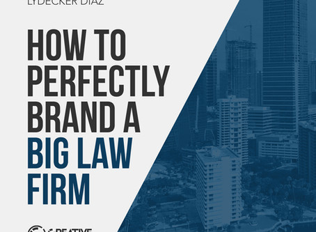 "How ""BIG"" Law Firms Do Branding"