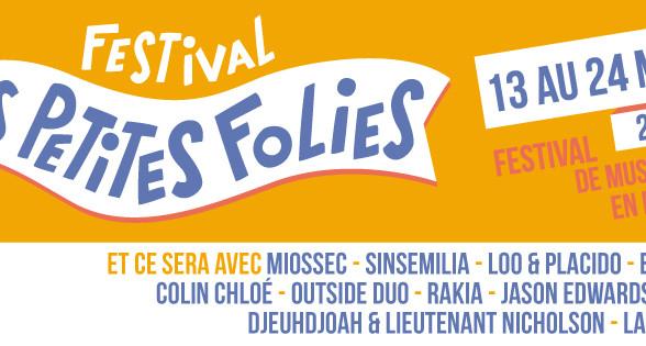 Festival Les Petites Folies . 5ème édition du 13 au 24 mai 2015