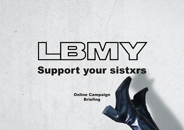 LBMY Support your sistxrs