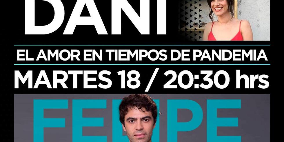 El amor en tiempos de pandemia: Dani & Felipe