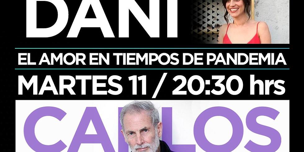 El amor en tiempos de pandemia: Dani & Carlos