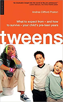 11. Tweens- What to expect from - and ho