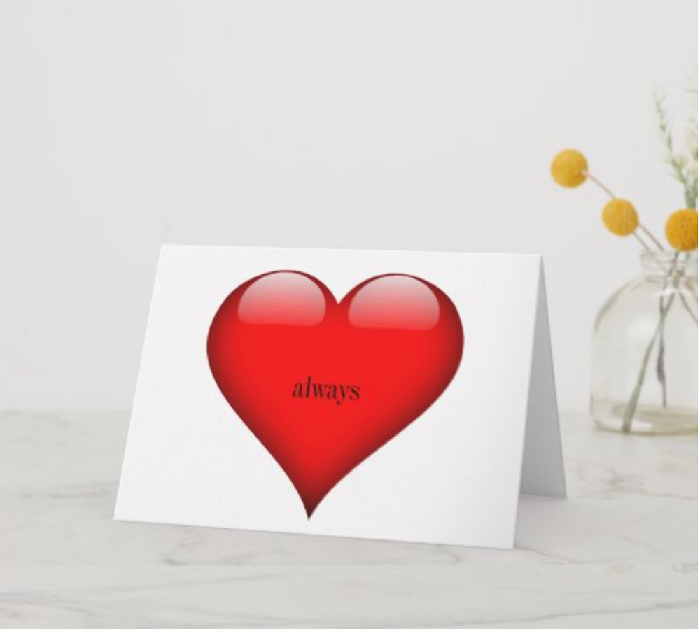 valentines day card red heart always custom personal card