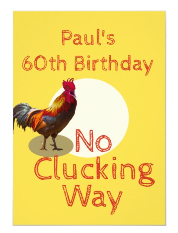 60th Birthday custom invitation funny chicken