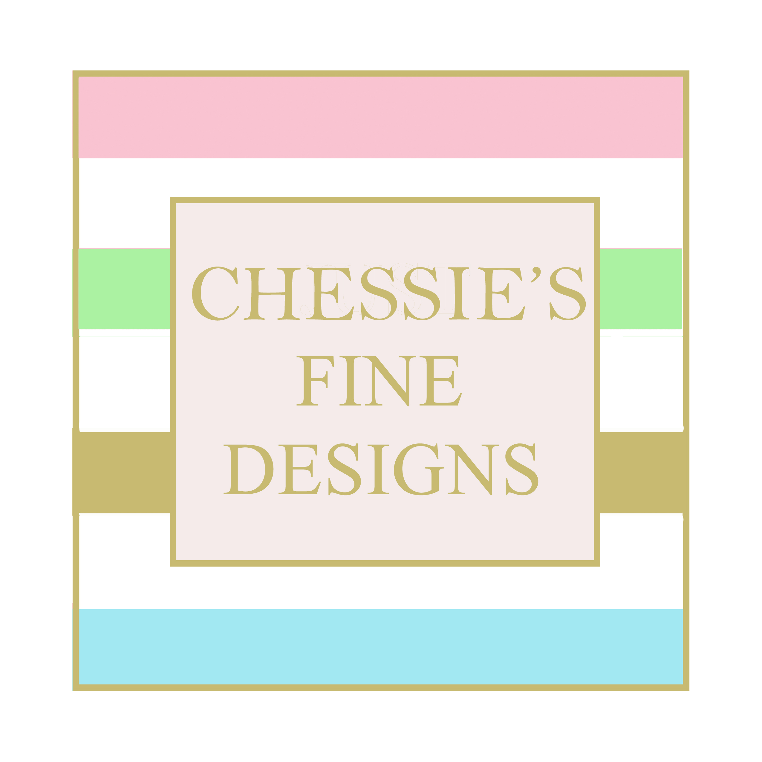 Chessie's Fine Designs
