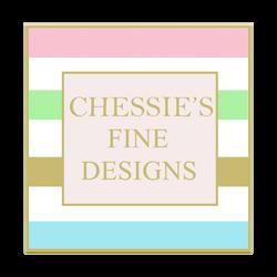 Chessie's Fine Designs