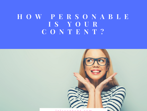 How Personable Is Your Content? A Few Unique Ways of Reaching the Right Audience