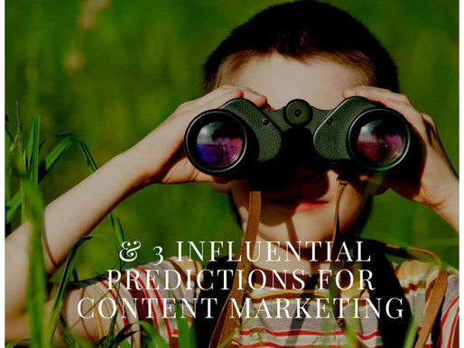 The Future Looks Bright – 3 Influential Predictions For Content Marketing