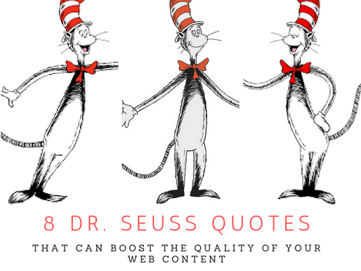 8 Dr. Seuss Quotes That Can Boost the Quality of Your Web Content