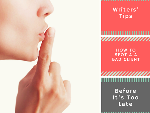 Writer's Tips: How to Spot a Bad Client Before It's Too Late