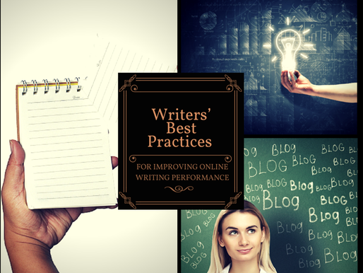 Writers' Best Practices for Improving Online Writing Performance This Year and Beyond