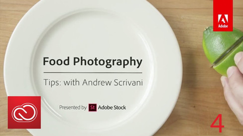 Adobe Creative Cloud - Food Photography Tips with Andrew Scrivani, Tip #4