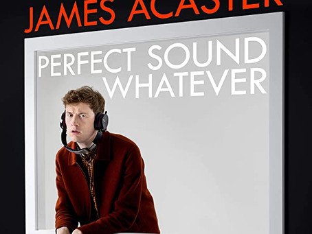 James Acaster: Perfect Sound Whatever book review