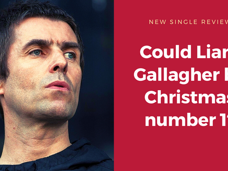 Why Liam Gallagher is an early favourite for Christmas number 1