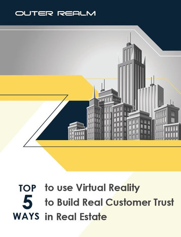 "Get our eBook - ""Top 5 ways to use Virtual Reality to Build Real Customer Trust in Real Estate&"