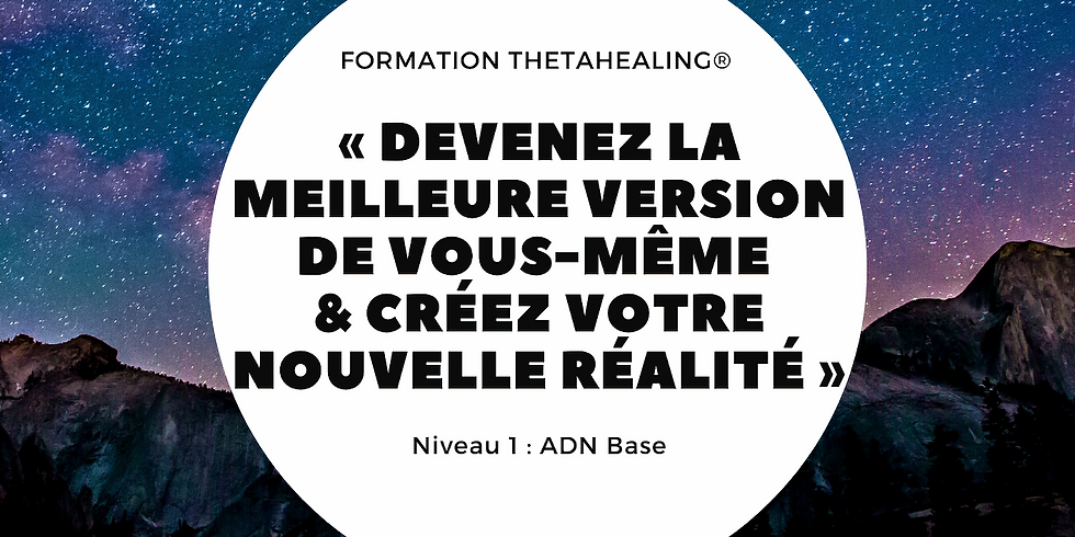 Formation ThetaHealing® - ADN base