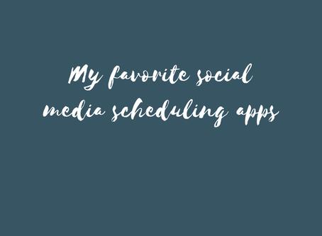 My Favorite Social Media Scheduling Apps