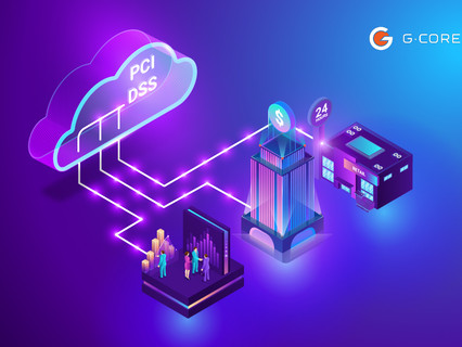 G-Core Labs cloud processing for banks, fintech and retail worldwide thanks to PCI DSS certification