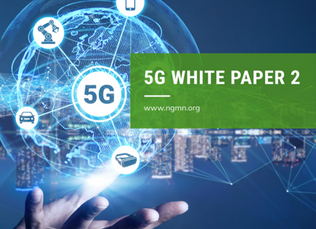 NGMN Alliance pushes 5G and announces plans to assess the 6G vision and drivers for mobile networks