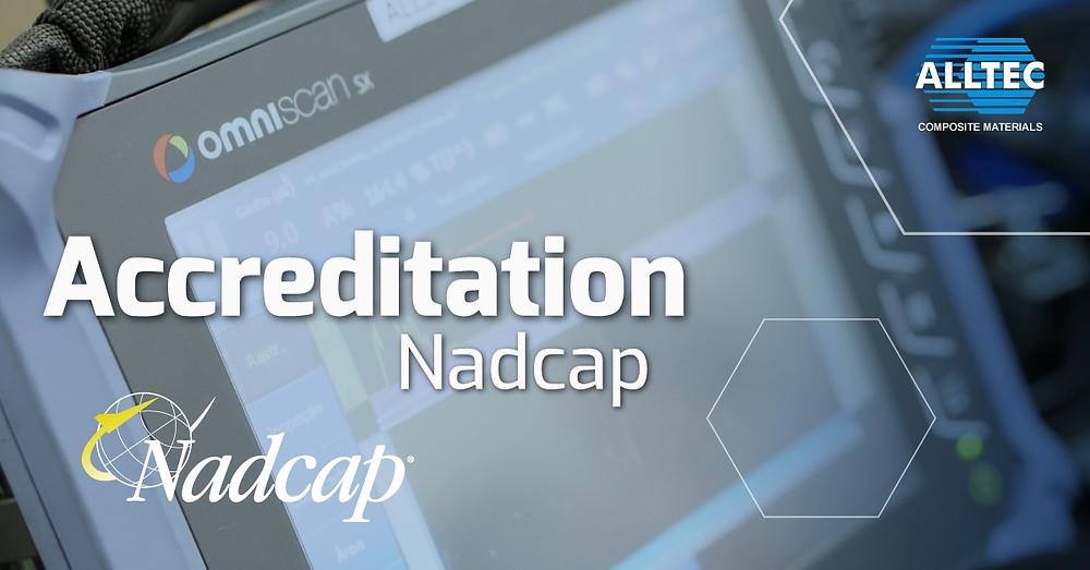 Alltec Composite Materials obtains Nadcap accreditation for non-destructive Ultrasound test processes