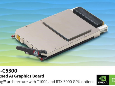 Aitech's powerful, NVIDIA GPU-based U-C5300 graphics board aligns with SOSA technical standard