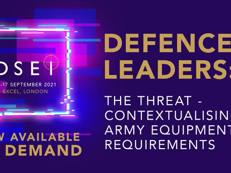 """""""The risk of threats manifesting is higher now than recent decades,"""" says Maj Gen Ben Kite to DSEI"""