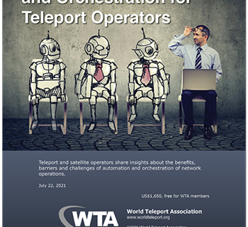 """New WTA report, """"Service Automation and Orchestration for Teleport Operators"""""""