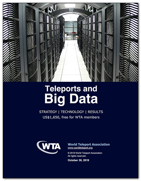 """New WTA report, """"Teleports and Big Data,"""" explores the impact of the big data revolution on teleport operators"""