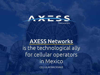 One of the largest mobile operators in Mexico continues to expand its coverage together with Axess