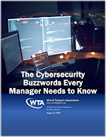"""New WTA report, """"The Cybersecurity Buzzwords Every Manager Needs to Know,"""" provides guidance into key cybersecurity terms"""