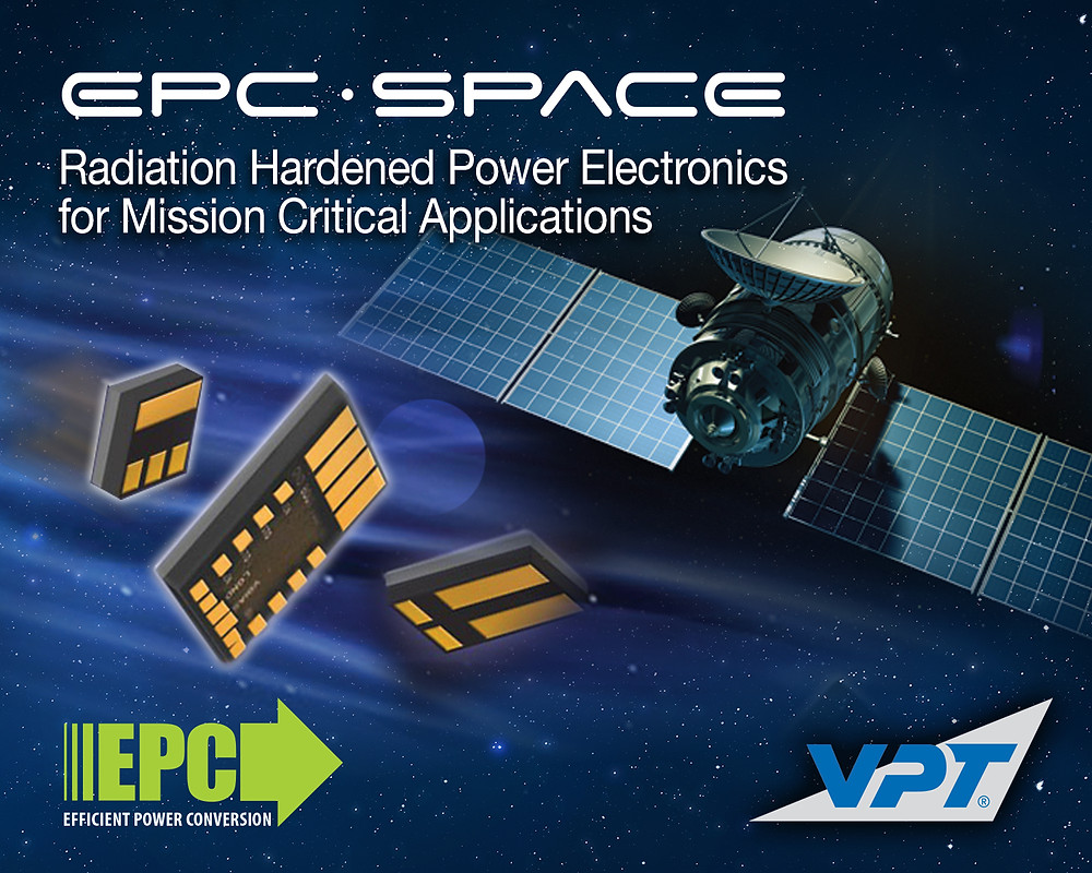 EPC and VPT, Inc. announce joint venture - EPC Space - targeting the radiation hardened power electronics market for mission critical applications