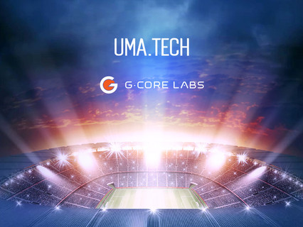 10Tbps is not far off: Uma.Tech and G-Core Labs stream the 2020 Champions League Final uninterrupted