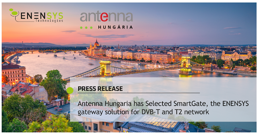 Antenna Hungaria has selected SmartGate, the ENENSYS gateway solution for DVB-T and T2 network