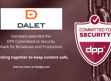 Dalet Solutions earn DPP 2020 security certification for production and broadcast