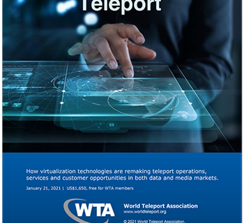 """New WTA report, """"The Virtual Teleport,"""" explores impact of virtualisation on teleport growth"""