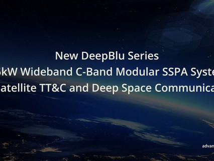 Advantech Wireless Technologies releases ultra-high power SSPA system for TT&C and deep space comms