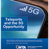 """WTA report, """"Teleports and the 5G Opportunity,"""" describes the benefits of growing deployment"""