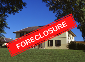 Foreclosure - it can be scary!