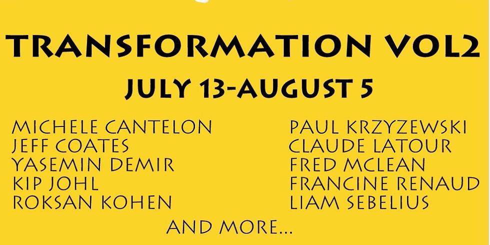 """TRANSFORMATION VOL2"" Art Exhibition Opening"