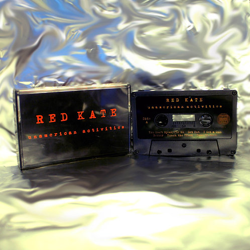 Red Kate - Unamerican Activities [Cassette]